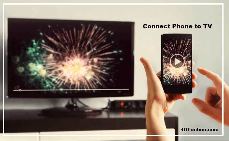How to Connect Phone to TV