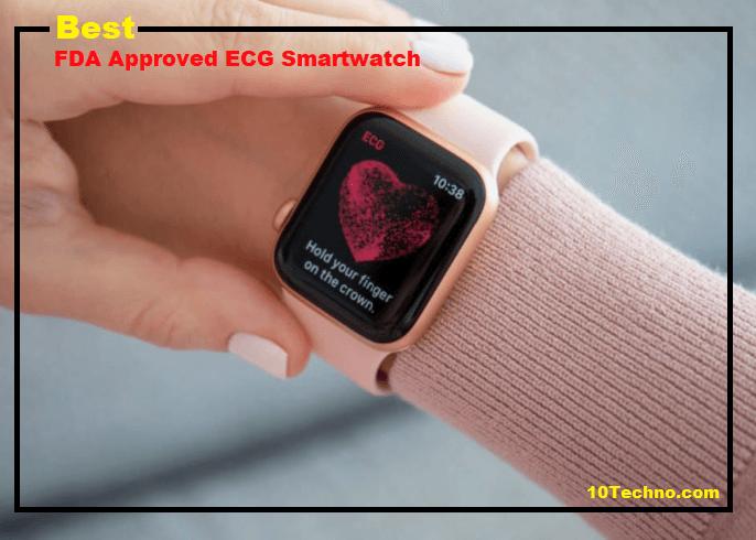 FDA Approved ECG Smartwatch 2021