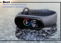 Best Fitness Tracker that Does Not Require a Smartphone