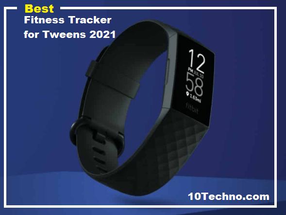 10 Best Fitness Tracker for Tweens in 2021